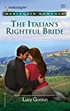 The Italian's Rightful Bride (Harlequin Romance)