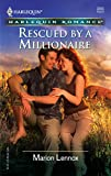 Rescued By A Millionaire (Harlequin Romance)