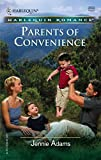 Parents Of Convenience (Harlequin Romance)