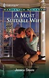 A Most Suitable Wife (Harlequin Romance)