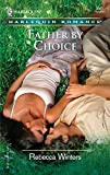 Father by Choice (Harlequin Romance):Amazon