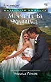 Meant-To-Be Marriage (Harlequin Romance) :Amazon