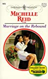 Marriage on the Rebound (Presents , No 1973)