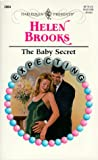 The Baby Secret (Harlequin Presents, No. 2004)