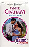 Contract Baby (Harlequin Presents, 2013 : the Husband Hunters)