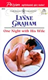 One Night With His Wife (Harlequin Presents, No. 2073)