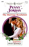 The Marriage Resolution (Sweet Revenge/Seduction) (Harlequin Presents, No. 2079) - book cover picture