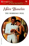 The Marriage Deal (Harlequin Presents, No 2097)