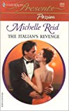 The Italian's Revenge: Passion (Presents, 2121)