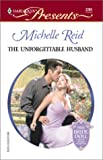 The Unforgettable Husband (Harlequin Presents, 2205)