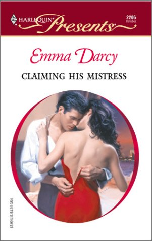 Claiming His Mistress (Harlequin Presents)
