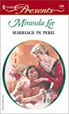 Marriage in Peril (Harlequin Presents)
