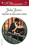 Bought by Her Latin Lover (Harlequin Presents) :Amazon
