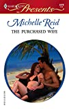 The Purchased Wife: Foreign Affairs (Harlequin Presents)