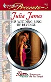 His Wedding Ring Of Revenge: For Love or Money (Harlequin Presents)