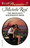 The Brazilian's Blackmailed Bride (Harlequin Presents) :Amazon