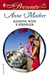 Sleeping With a Stranger (Harlequin Presents):Amazon