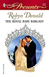 The Royal Baby Bargain (Harlequin Presents) :Amazon