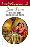 The Sheikh's Disobedient Bride (Harlequin Presents) :Amazon