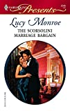 The Scorsolini Marriage Bargain (Harlequin Presents)