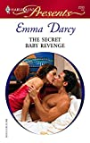 The Secret Baby Revenge (Harlequin Presents)
