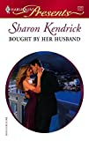 Bought by Her Husband (Harlequin Presents)