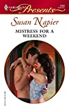 Mistress for a Weekend (Harlequin Presents) :Amazon