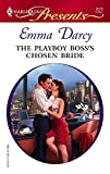The Playboy Boss's Chosen Bride (Harlequin Presents)
