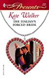 The Italian's Forced Bride (Harlequin Presents) :Amazon