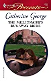 The Millionaire's Runaway Bride (Harlequin Presents) :Amazon