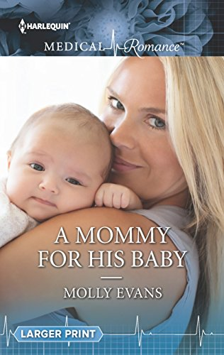 Pdf A Mommy For His Baby Harlequin Medical Romance Free Ebooks