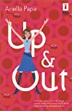 Up & Out (Red Dress Ink) by Ariella Papa