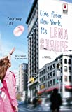 Live From New York, It's Lena Sharpe (Red Dress Ink) by Courtney Litz