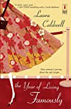 The Year Of Living Famously (Red Dress Ink) by Laura Caldwell