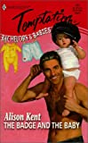 Badge And The Baby (Bachelors & Babies) (Harlequin Temptation, 741) - book cover picture