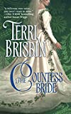 The Countess Bride (Harlequin Historical Series)