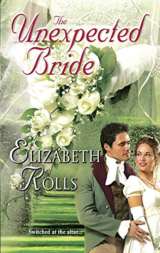 The Unexpected Bride (Harlequin Historical Series)