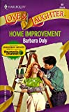 Home Improvement (Harlequin Love & Laughter, No 60) - book cover picture