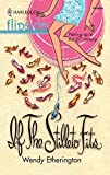 If The Stiletto Fits... (Flipside) by Wendy Etherington