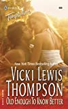 Old Enough to Know Better (Harlequin Temptation) :Amazon