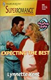 Expecting the Best: 9 Months Later (Harlequin Superromance No. 868) - book cover picture