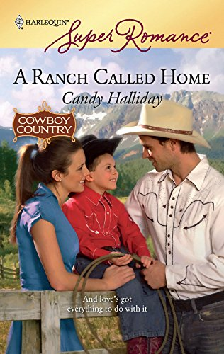 A Ranch Called Home (Harlequin Super Romance)