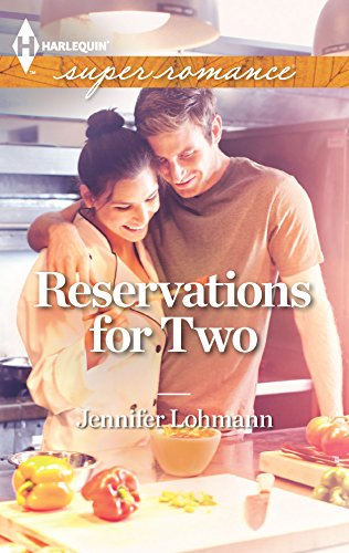 Reservations for Two - by Jennifer Lohmann