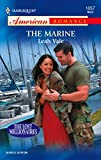 The Marine (Harlequin American Romance Series)