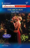 The Rich Boy (Harlequin American Romance Series) :Amazon