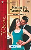 Having the Tycoon's Baby (Silhouette Desire) :Amazon