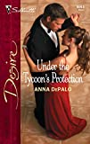 Under The Tycoon's Protection (Silhouette Desire) :Amazon