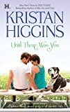 Book Until There Was You - Kristan Higgins