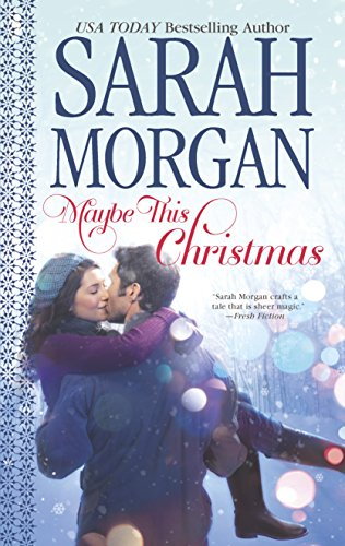 Featured image for Giveaway: Maybe This Christmas by Sarah Morgan