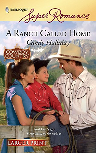 A Ranch Called Home (Harlequin Larger Print Superromance)